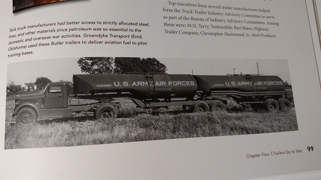 Truck tankers hauled aviation gasoline to air bases during World War II. This Butler C-train (with fifth wheel on the leading trailer), operated by Groendyke Transportation in Oklahoma, is pictured in a new book published by TTMA.