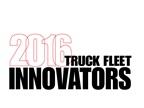 Heavy Duty Trucking Names 2016 Truck Fleet Innovators