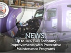 Preventive Maintenance Can Improve Fuel Economy, Report Says