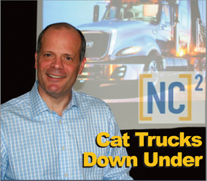 NC2 president Al Saltiel. In the background is a mock-up image of the Cat CT 630 based on International's Prostar model. With the CT 610, the two Cat conventionals will soon make their world debut on the Australian market.