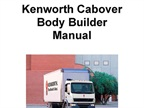 Kenworth Cabover Body Builder Manual Available for Kenworth K270 and K370