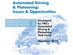 TMC Report Examines Automated Driving and Platooning