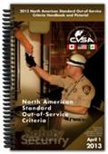 The 2013 North American Standard Out-of-Service Criteria Handbook and Pictorial is available now.