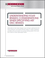 Understanding Your Brakes: Considerations When Specifying Air Disc Brakes