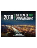 2018: The Year of Not Living Dangerously <br>Are You Prepared And Protected?
