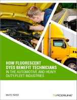 How Fluorescent Dyes Benefit  Technicians in the Automotive and Heavy Duty/Fleet Industries